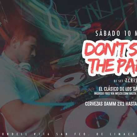 Santo Averno / Don't Stop The Party