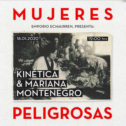 Kinética y Mariana Montenegro