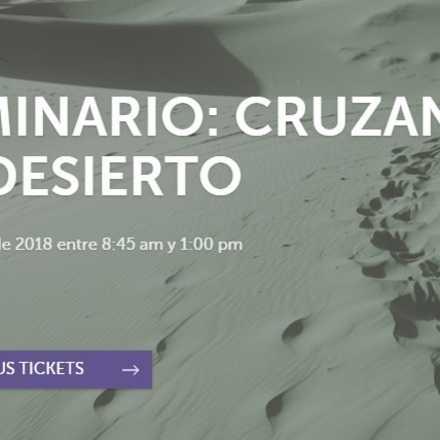 Seminario: Cruzando el Desierto