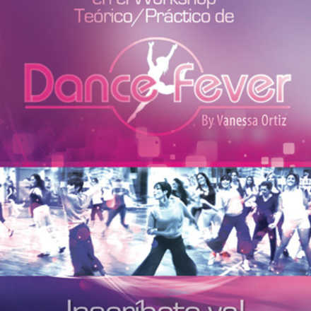 DanceFever®: Workshop Teórico/Práctico