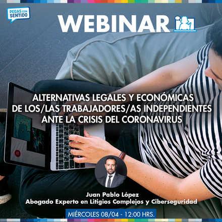 Webinar: Alternativas legales y económicas de los/las trabajadores/as independientes ante la crisis del Coronavirus