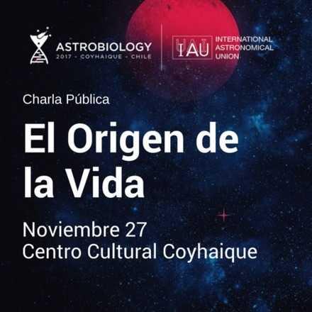 Astrobiology 2017: El Origen de la Vida
