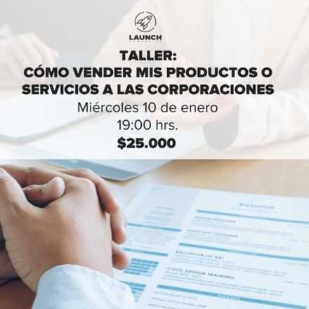 Cómo vender mis productos o servicios a las Corporaciones