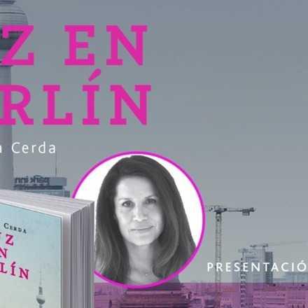 """Presentación libro """"Luz en Berlín"""""""
