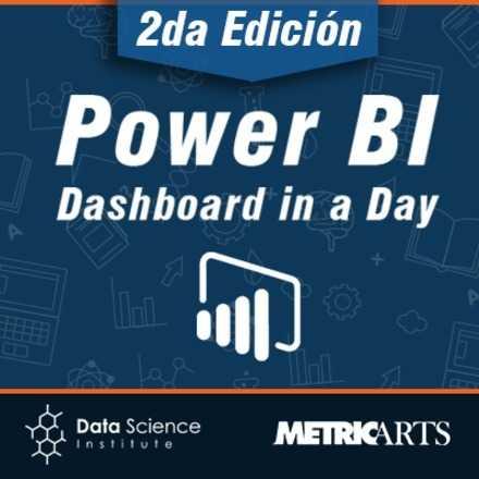 Power BI Dashboard in a Day 2da Edición