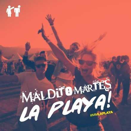 Maldito Martes ➤ La Playa 웃 ☼ 12/01/2015