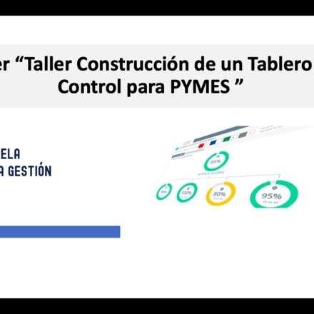 Taller Construcción de Tablero de Control para PYMES