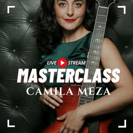 Masterclass Camila Meza