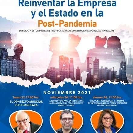 Conferencias Magistrales: Reinventar la Empresa y el Estado Post-Pandemia