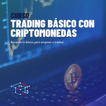 Trading Básico con Criptomonedas - 2° versión