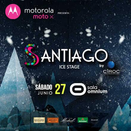 MOTOROLA presenta ★ SANTIAGO ICE STAGE ★ Sala Omnium ★ 27 JUNIO