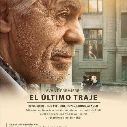 """Avant Premier de """"El Último Traje"""""""