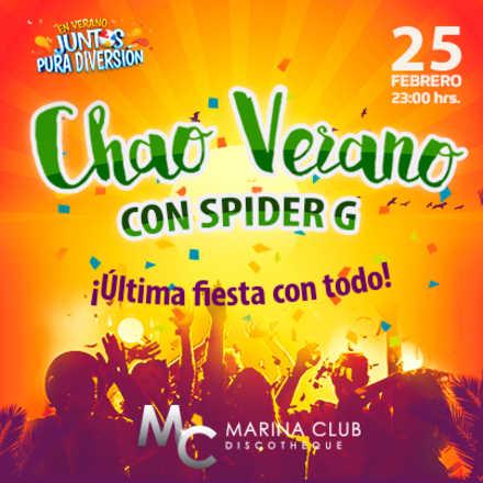 Fiesta Chao Verano con Spider G