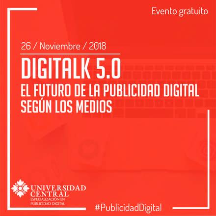 Digitalk 5.0: Cierre de Trimestre III-2018