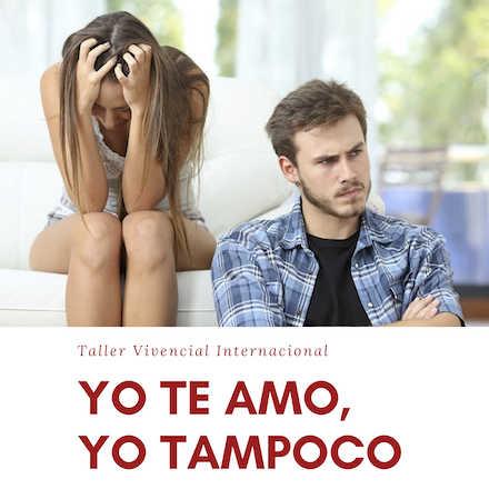 Yo te Amo, Yo Tampoco.