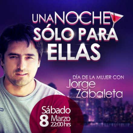 Dia de la Mujer con Jorge Zabaleta