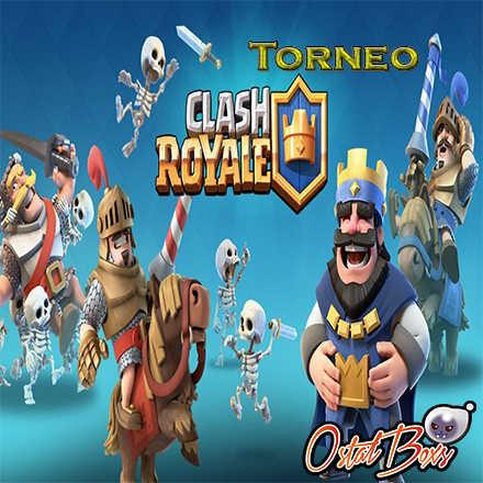 Torneo Clash royale Ostalboxs