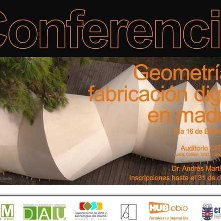 Conferencia - Geometría y  fabricación digital  en madera
