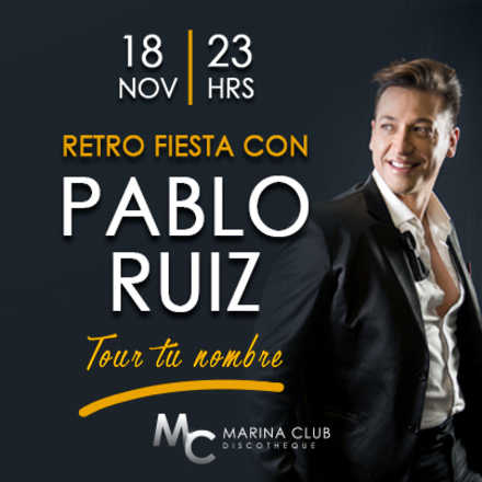 Retro Fiesta con Pablo Ruiz