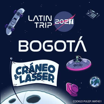 Cráneo & Lasser · Latin Trip Bogotá