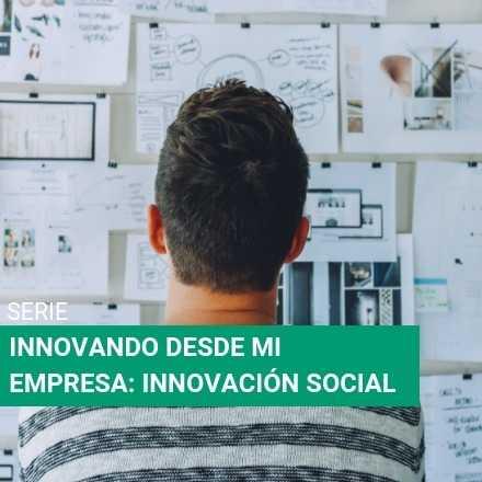 Innovando desde mi empresa: Innovación social