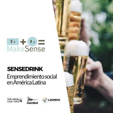 SenseDrink: Emprendimiento Social en América Latina