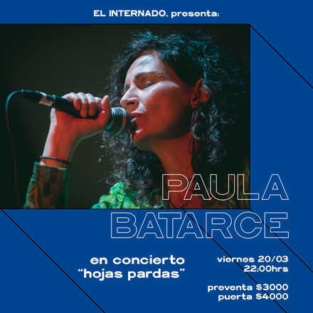"""Paula Batarce en concierto """"Hojas Pardas"""" en El Internado Valparaíso"""