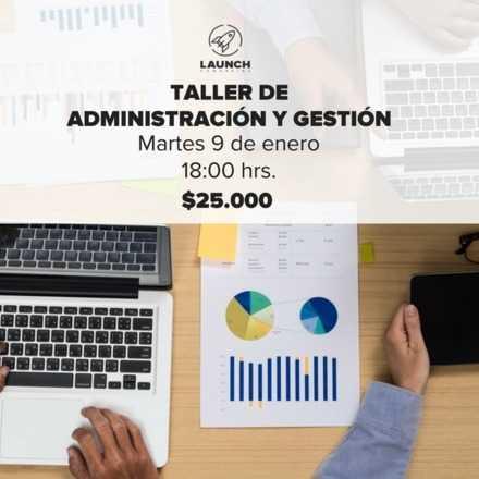 Taller de administración y gestión