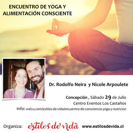 CONSCIENCIA, YOGA Y NUTRICION   con Rodolfo Neira y Nicole Arpoulet