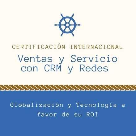 Certificación en Ventas y Servicio con Redes y CRM