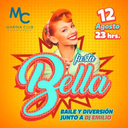 Fiesta Bella con DJ Emilio