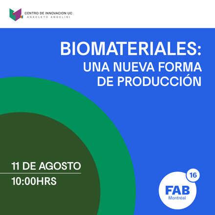 Biomateriales: Una nueva forma de producción