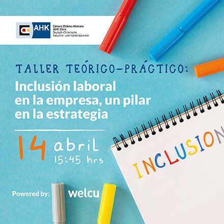 Taller teórico-práctico: Inclusión laboral en la empresa, un pilar en la estrategia