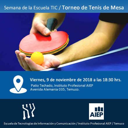 Torneo de Tenis de Mesa - Semana Escuela TIC - AIEP Temuco