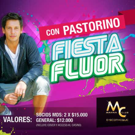 Fiesta Fluor con Pastorino