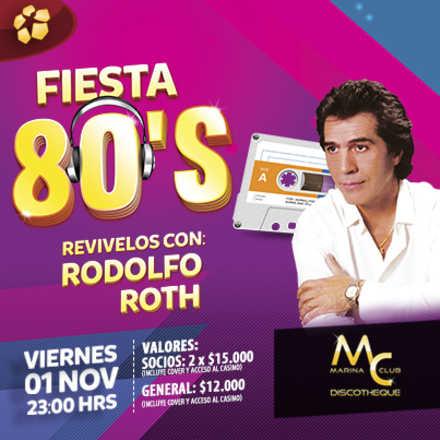 Fiesta de los 80 con Rodolfo Roth