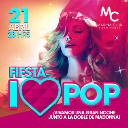 Fiesta I LOVE POP con Doble de Madonna