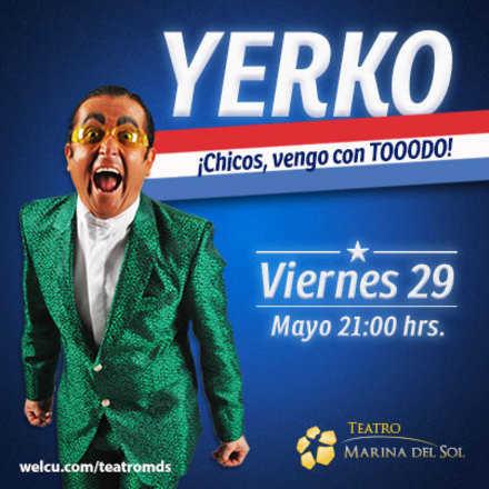 Yerko al Poder Recargado!