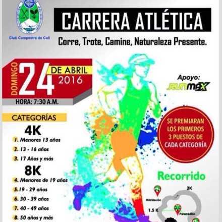 Carrera Atlética Corre, Trote, Camine, Naturaleza Presente.