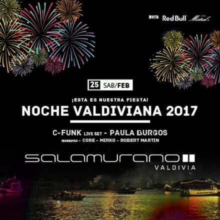 Noche Valdiviana 2017 @ Club Sala Murano Valdivia