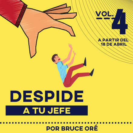 Despide a tu jefe Vol.4
