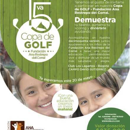 15ª Copa de Golf - Fundación Ana Restrepo del Corral
