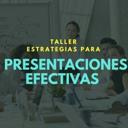 Taller: Estrategias para Presentaciones Efectivas