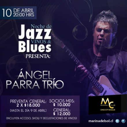 Noche de Jazz Vinos & Blues con Angel Parra Trío