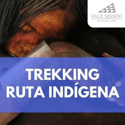 Trekking Ruta Indígena