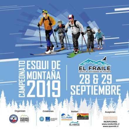 6ta Fecha del Campeonato Nacional de Esquí de Montaña COYHAIQUE / EL FRAILE 2019