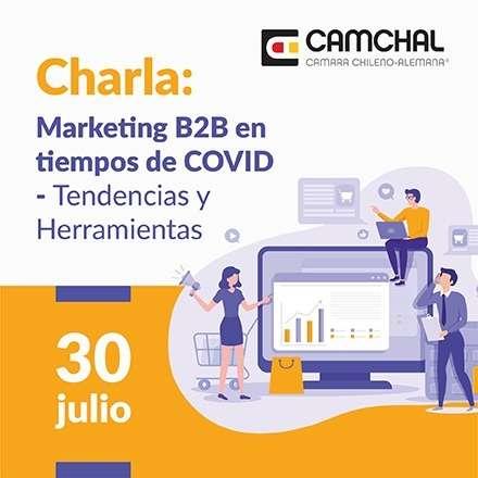 Charla: Marketing B2B en tiempos de COVID - Tendencias y Herramientas Digitales para la Venta