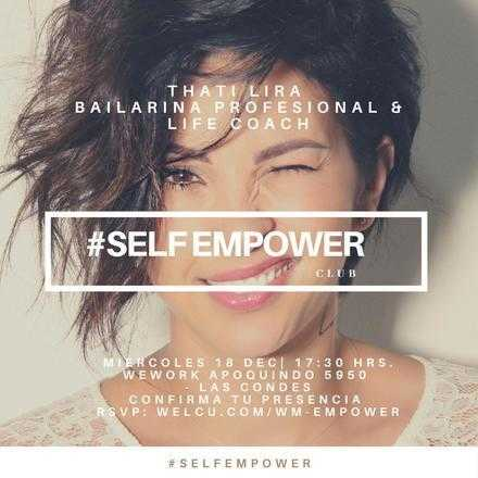 Self Empower con Thati Lira