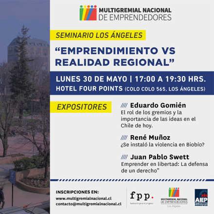 """SEMINARIO BIOBÍO: """"EMPRENDIMIENTO VS REALIDAD REGIONAL"""""""