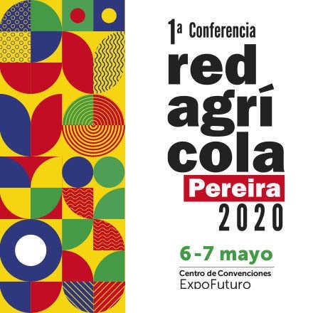 1ª Conferencia Redagrícola Colombia 2020